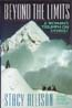 Beyond the Limits: A Woman's Triumph on Everest: Allison, Stacy