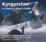 Kyrgyzstan: A Climber's Guide and Map