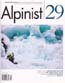 Alpinist #29 Winter 2009-10: Alpinist Magazine