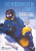 Los 14 Ochomiles de Juanito Oiarzábal [The 14 Eight-thousanders of Juanito Oiarzábal]: Betelu, Kiko