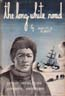The Long White Road: Ernest Shackleton's Antarctic Adventures: Albert, Marvin H.